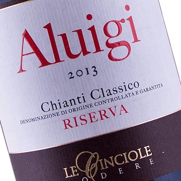 Aluigi Chianti Classico Riserva DOCG 2013 (Le Cinciole)